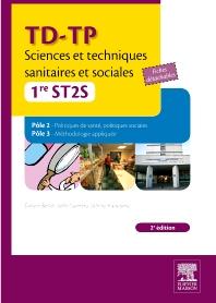 TD-TP Sciences et techniques sanitaires et sociales - 1re ST2S - 2nd Edition - ISBN: 9782294713286, 9782294721939