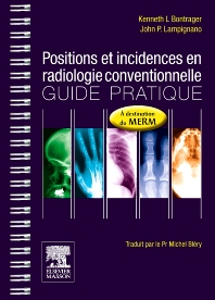 Positions et incidences en radiologie conventionnelle - 1st Edition - ISBN: 9782294713446