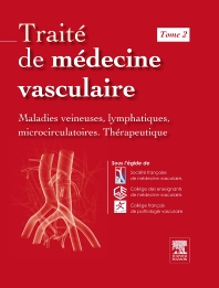 Traité de médecine vasculaire. Tome 2 - 1st Edition - ISBN: 9782294713460