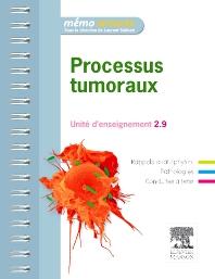 Processus tumoraux - 1st Edition - ISBN: 9782294713569, 9782294721564