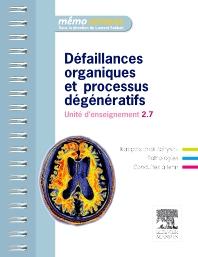 Défaillances organiques et processus dégénératifs - 1st Edition - ISBN: 9782294713576, 9782294721588