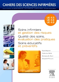 Soins infirmiers et gestion des risques - Qualité des soins, évaluation des pratiques - Soins éducatifs et préventifs - 1st Edition - ISBN: 9782294713873, 9782294722448
