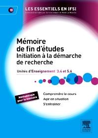 Mémoire de fin d'études. Initiation à la démarche de recherche - 1st Edition - ISBN: 9782294713989, 9782294729317