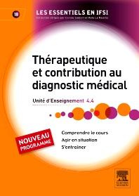 Thérapeutique et contribution au diagnostic médical - 1st Edition - ISBN: 9782294714184, 9782294725982