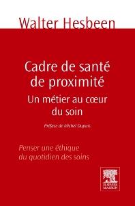 Cadre de santé de proximité - 1st Edition - ISBN: 9782294714191, 9782294722462