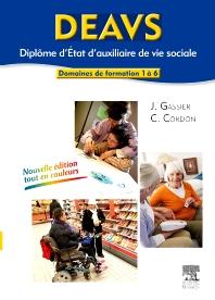 DEAVS. Diplôme d'État d'auxiliaire de vie sociale  - 3rd Edition - ISBN: 9782294714245, 9782294722752