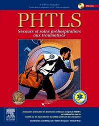 PHTLS – secours et soins préhospitaliers aux traumatisés - 4th Edition - ISBN: 9782294714368, 9782294728426