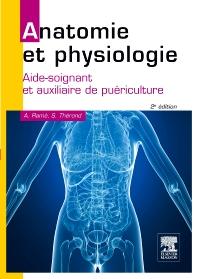 Anatomie et physiologie - 2nd Edition - ISBN: 9782294714559, 9782294722486