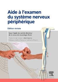 Aide à l'examen du système nerveux périphérique - 2nd Edition - ISBN: 9782294714603, 9782294717697