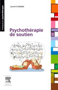 Psychothérapie de soutien - 1st Edition - ISBN: 9782294714634, 9782294726125