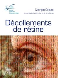 Décollements de rétine - 1st Edition - ISBN: 9782294714719, 9782294716058