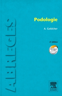 Podologie - 6th Edition - ISBN: 9782294714818, 9782294725159