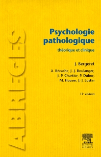 Psychologie pathologique - 11th Edition - ISBN: 9782294714832, 9782294729959