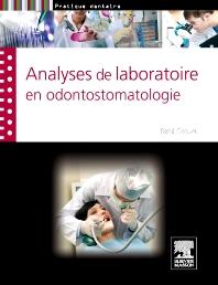 Analyses de laboratoire en odontostomatologie - 1st Edition - ISBN: 9782294714870, 9782294729515