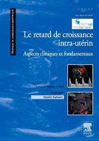 Le retard de croissance intra-utérin - 1st Edition - ISBN: 9782294714962, 9782294726859