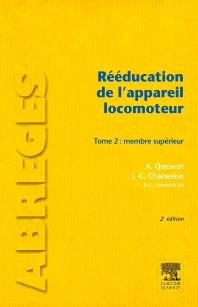 Rééducation de l'appareil locomoteur. Tome 2  - 2nd Edition - ISBN: 9782294715044, 9782294716959