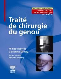 Traité de chirurgie du genou - 1st Edition - ISBN: 9782294715105, 9782294726002