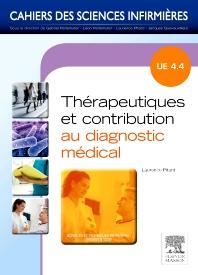 Thérapeutiques et contribution au diagnostic médical - 1st Edition - ISBN: 9782294715136, 9782294723056