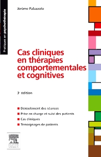 Cas cliniques en thérapies comportementales et cognitives - 3rd Edition - ISBN: 9782294715167, 9782294726187