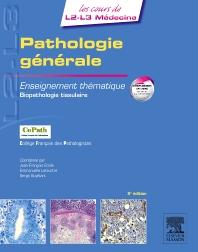 Pathologie générale - 2nd Edition - ISBN: 9782294715174, 9782294724619
