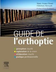Guide de l'orthoptie - 1st Edition - ISBN: 9782294715228, 9782294730610