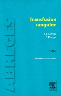 Transfusion sanguine - 4th Edition - ISBN: 9782294715235, 9782294720178