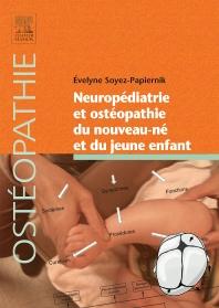Neuropédiatrie et ostéopathie du nouveau-né et du jeune enfant - 1st Edition - ISBN: 9782294715334, 9782294744198