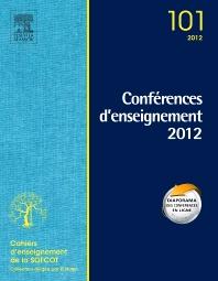 Conférences d'enseignement de la SOFCOT 2012. Volume 101 - 1st Edition - ISBN: 9782294715358, 9782294730696