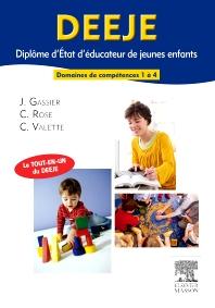DEEJE. Diplôme d'État d'éducateur de jeunes enfants - 1st Edition - ISBN: 9782294715396, 9782294723162
