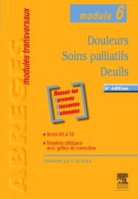 Douleurs - Soins palliatifs - Deuils - 4th Edition - ISBN: 9782294715488, 9782294731648