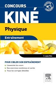 Concours kiné Physique Entraînement  - 3rd Edition - ISBN: 9782294715556, 9782294723520