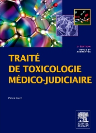 Traité de toxicologie médico-judiciaire - 2nd Edition - ISBN: 9782294715617, 9782294730757