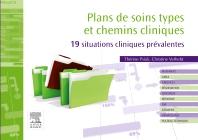 Plans de soins types et chemins cliniques - 1st Edition - ISBN: 9782294715709, 9782294725609