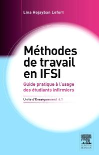 Méthodes de travail en IFSI. UE 6.1 - 1st Edition - ISBN: 9782294715716, 9782294725586