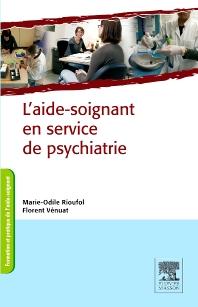 L'aide-soignant en service de psychiatrie - 1st Edition - ISBN: 9782294715822, 9782294725548