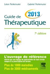 Guide de thérapeutique 2013 - 7th Edition - ISBN: 9782294715983, 9782294731198