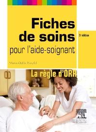 Fiches de soins pour l'aide-soignant - 5th Edition - ISBN: 9782294716140, 9782294730382