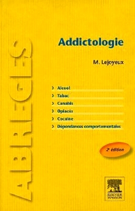 Addictologie - 2nd Edition - ISBN: 9782294716188, 9782294736063