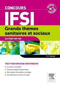 Concours IFSI Grands thèmes sanitaires et sociaux. Le tout-en-un - 8th Edition - ISBN: 9782294716225, 9782294730238