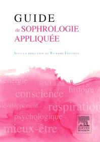 Guide de sophrologie appliquée - 1st Edition - ISBN: 9782294716447, 9782294744785