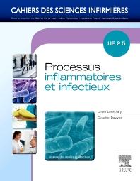 Processus inflammatoires et infectieux - 1st Edition - ISBN: 9782294716461, 9782294732577