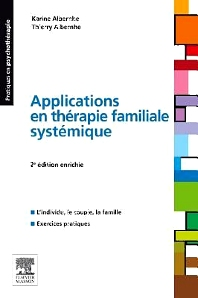 Applications en thérapie familiale systémique - 2nd Edition - ISBN: 9782294716577, 9782294726460