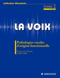La voix : T2 - 3rd Edition - ISBN: 9782294718380