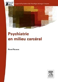 Psychiatrie en milieu carcéral - 1st Edition - ISBN: 9782294719233, 9782294728723