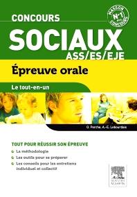 Concours sociaux ASS, EJE, ES Épreuve orale Le tout-en-un - 2nd Edition - ISBN: 9782294719486, 9782294730337