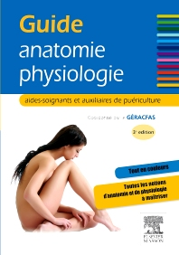 Guide anatomie-physiologie - 3rd Edition - ISBN: 9782294719493, 9782294730368
