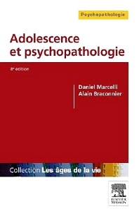 Adolescence et psychopathologie - 8th Edition - ISBN: 9782294719516, 9782294726361