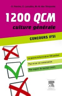 1 200 QCM Concours IFSI Culture générale - 1st Edition - ISBN: 9782294719547, 9782294730399