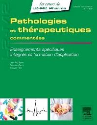 Pathologies et thérapeutiques commentées - 1st Edition - ISBN: 9782294719561, 9782294724473