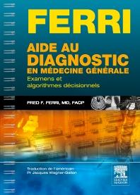 Aide au diagnostic en médecine générale - 1st Edition - ISBN: 9782294721267